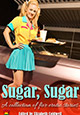 Sugar, Sugar (Girls Getting Off)